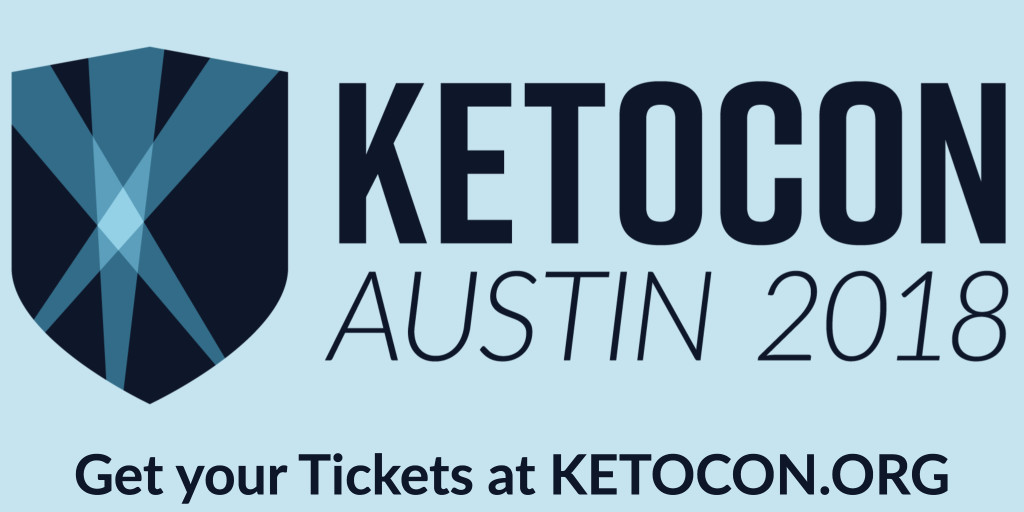 KETOCON - Austin 2018 - Get your Tickets at KETOCON.ORG