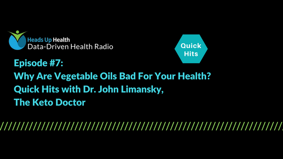 Featured Image for WP Episode 7 Why Are Vegetable Oils Bad For Your Health Dr John Limansky 1