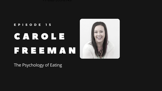 Episode 15 – How to Control Your Appetite: Understanding the Psychology of Eating with Keto Carole