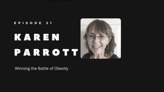 Episode 21 – How Karen Parrott is Winning the Battle of Obesity by Being Data-Driven