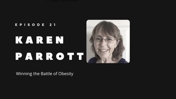 Episode 21 – How Karen Parrott is Winning the Battle of Obesity by Being Data-Driven