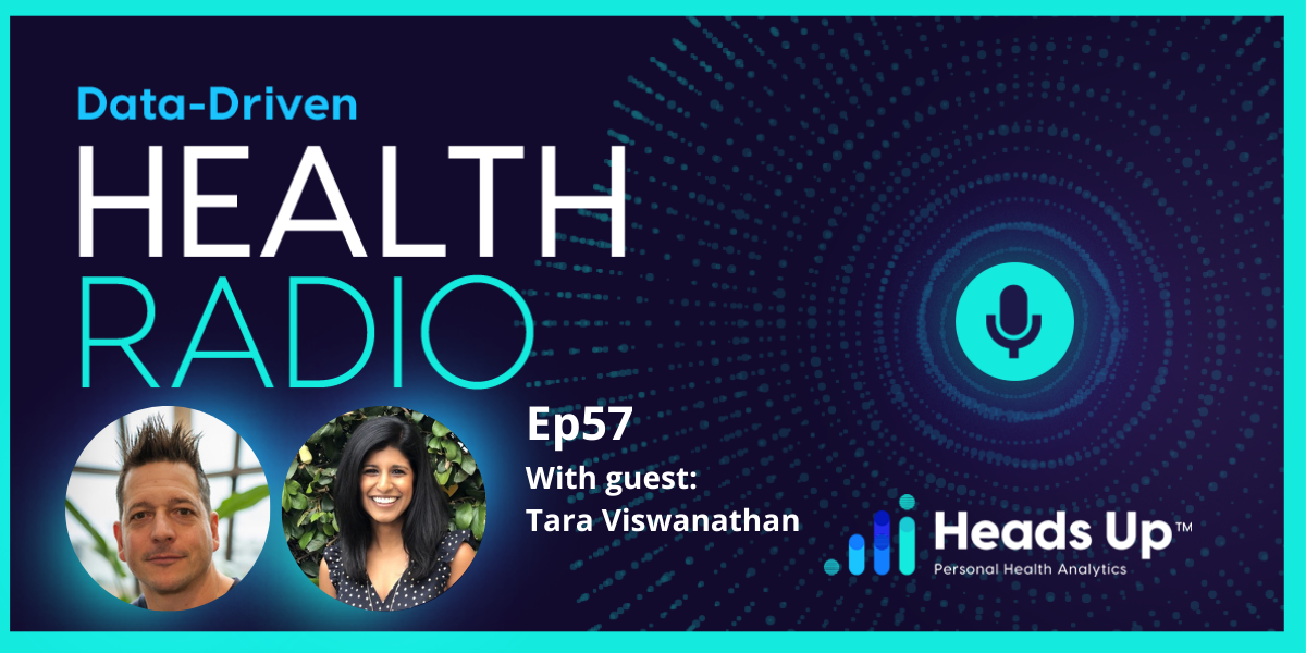 On the Data-Driven Health Podcast, Tara Viswanathan, Co-Founder and CEO of Rupa Health, discusses with Heads Up's Dave Korsunsky about how her company makes functional medicine lab testing easier for medical professionals.